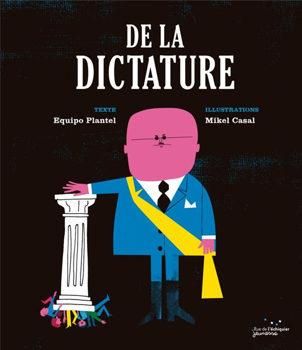 DE LA DICTATURE PLANTEL/CASAL RUE ECHIQUIER