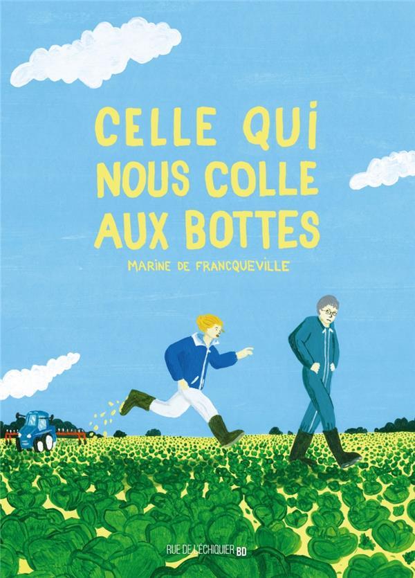 CELLE QUI NOUS COLLE AUX BOTTES FRANQUEVILLE (DE) M. RUE ECHIQUIER