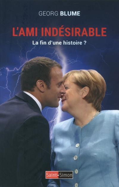 L'AMI INDESIRABLE  -  LA FIN D'UN HISTOIRE ?