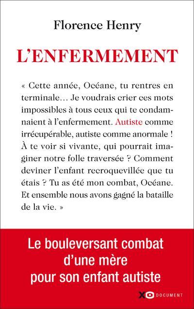 L'ENFERMEMENT HENRY FLORENCE XO