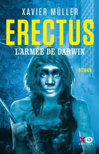 ERECTUS - L'ARMEE DE DARWIN - VOL02