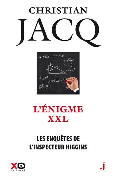 LES ENQUETES DE L'INSPECTEUR HIGGINS - TOME 30 L'ENIGME XXL  XO