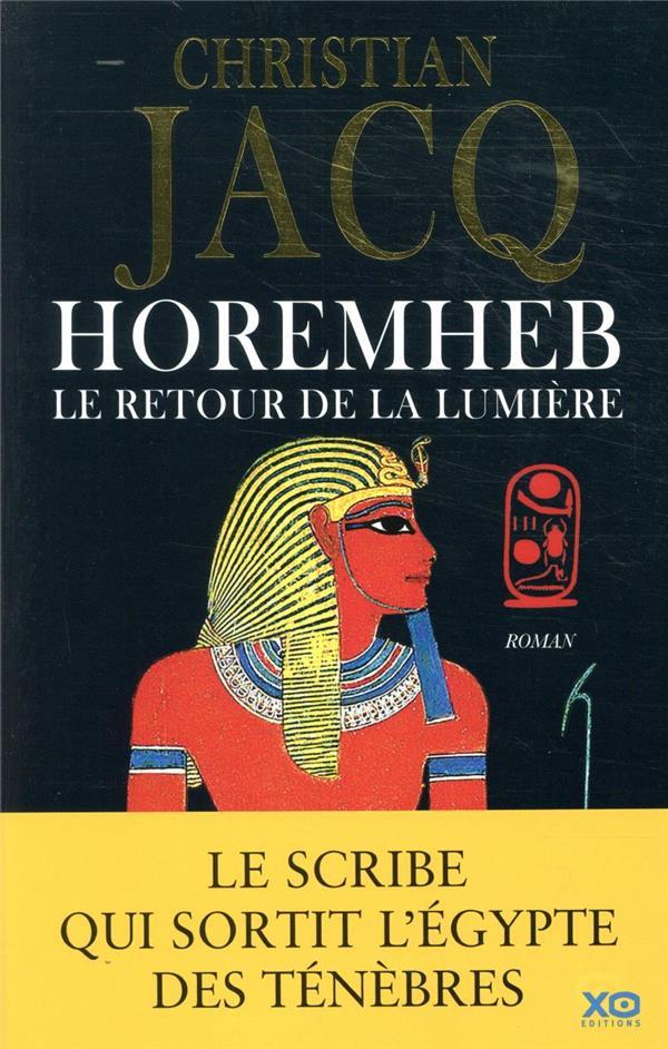 HOREMHEB  -  LE RETOUR DE LA LUMIERE JACQ CHRISTIAN XO