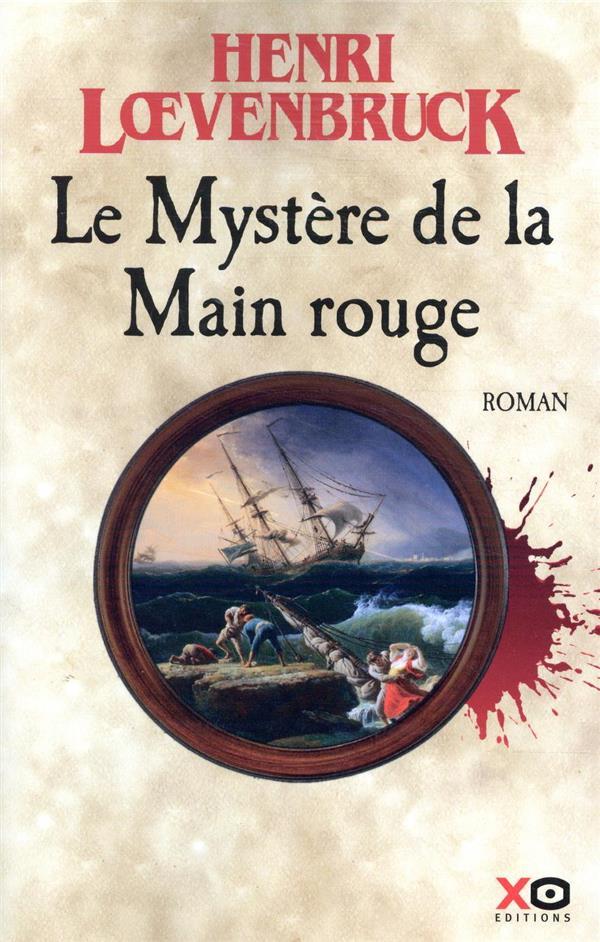 LE MYSTERE DE LA MAIN ROUGE LOEVENBRUCK, HENRI XO
