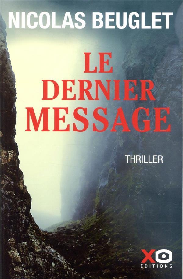 LE DERNIER MESSAGE BEUGLET, NICOLAS XO