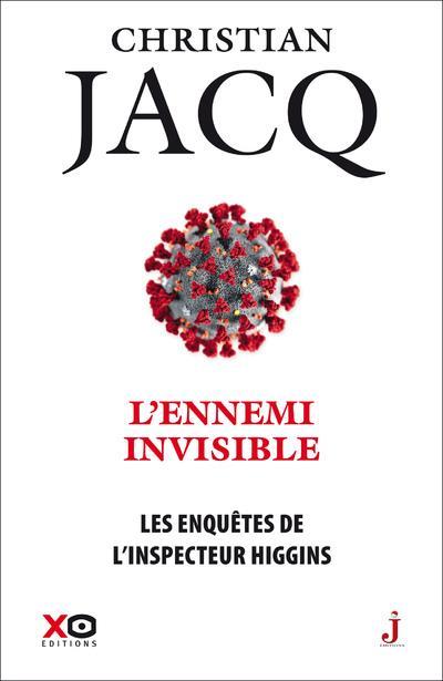 LES ENQUETES DE L'INSPECTEUR HIGGINS T.38  -  L'ENNEMI INVISIBLE JACQ, CHRISTIAN XO