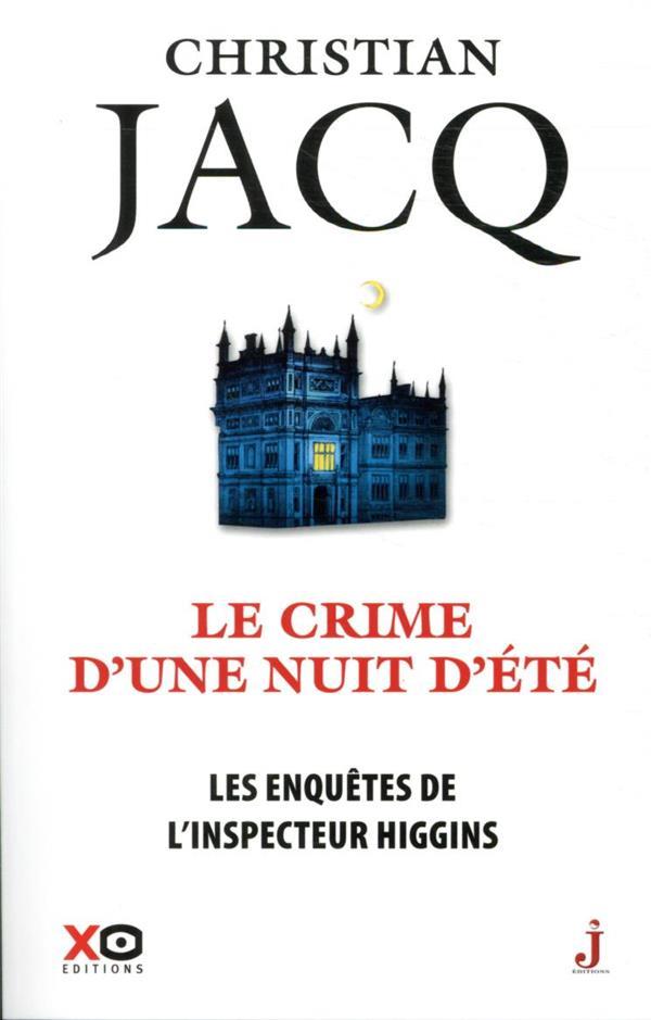 LES ENQUETES DE L'INSPECTEUR HIGGINS T.40  -  LE CRIME D'UNE NUIT D'ETE JACQ CHRISTIAN XO