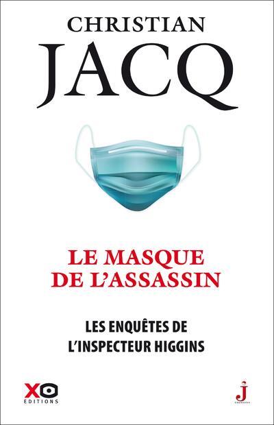 LES ENQUETES DE L'INSPECTEUR HIGGINS T.41  -  LE MASQUE DE L'ASSASSIN JACQ, CHRISTIAN XO