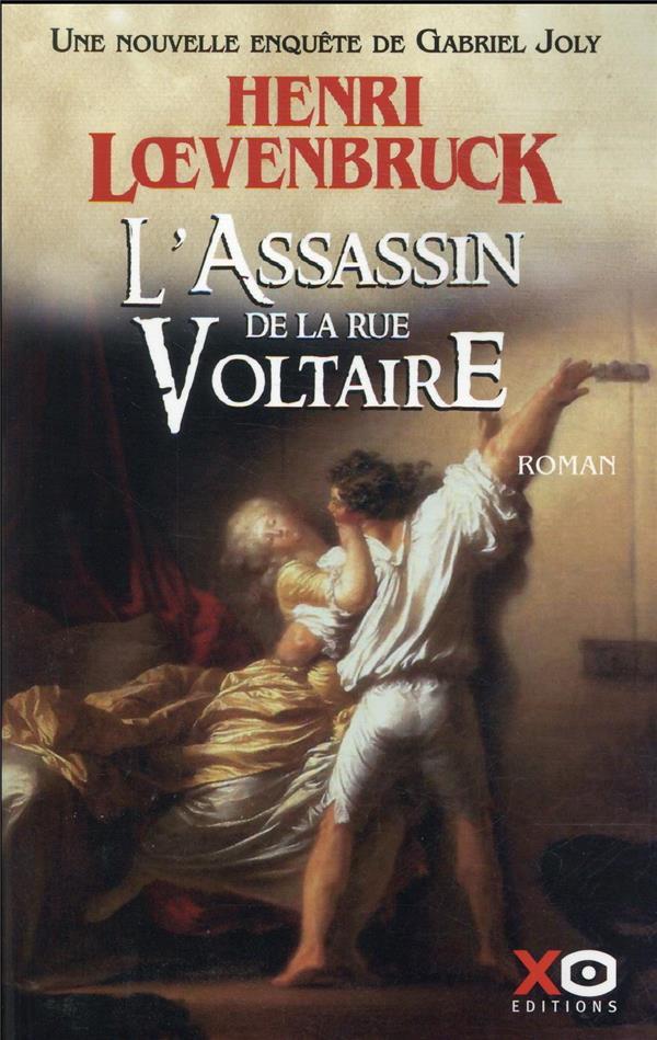 L'ASSASSIN DE LA RUE VOLTAIRE LOEVENBRUCK, HENRI XO