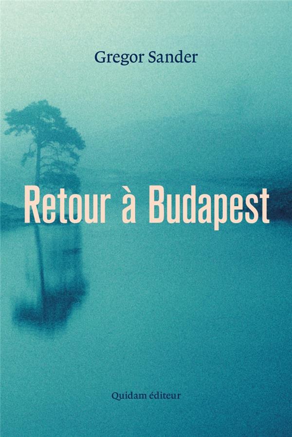 RETOUR A BUDAPEST