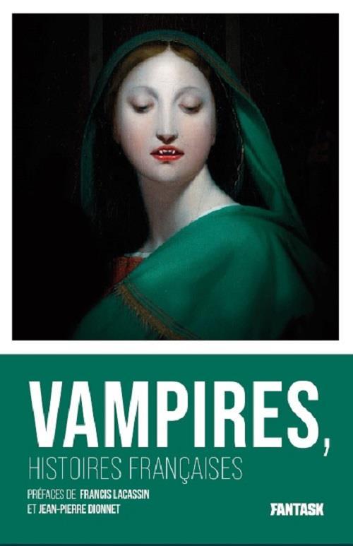 VAMPIRES : HSITOIRES FRANCAISES