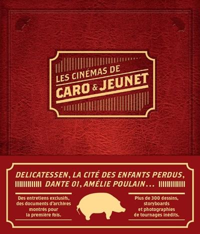LES CINEMAS DE CARO ET JEUNET