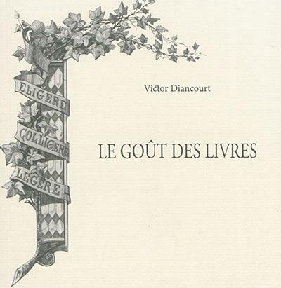 LE GOUT DES LIVRES Diancourt Victor EPURE