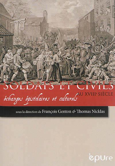 Soldats et civils au XVIIIe siècle  EPURE