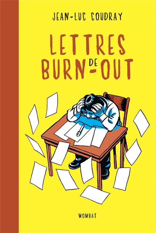 LETTRES DE BURN-OUT COUDRAY JEAN-LUC WOMBAT
