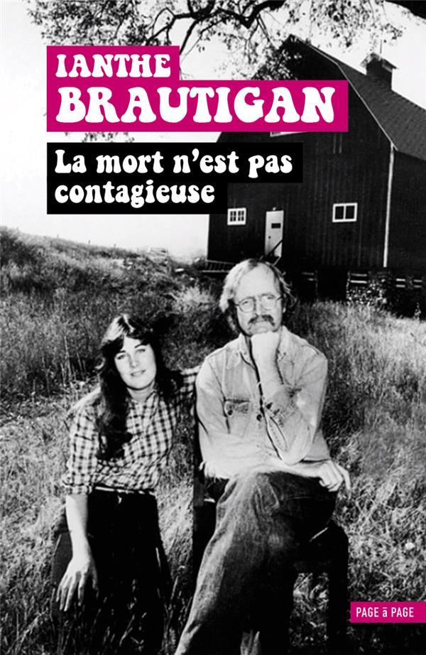 LA MORT N'EST PAS CONTAGIEUSE - MEMOIRES D'UNE FILLE DE