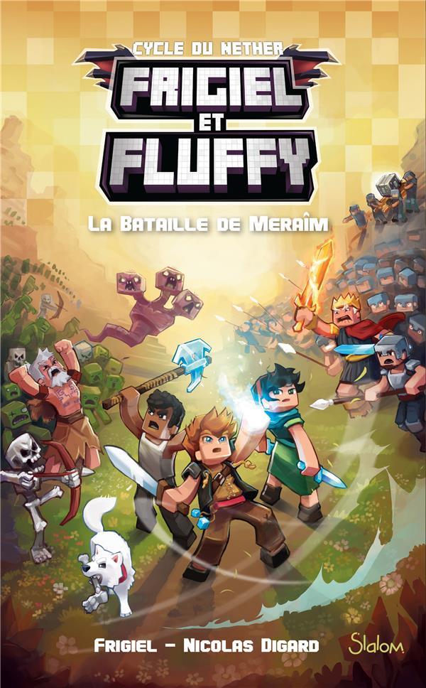 FRIGIEL ET FLUFFY T.4  -  LA BATAILLE DE MERAIM FRIGIEL/DIGARD/FRICK SLALOM