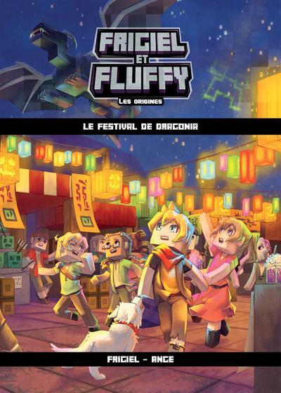 FRIGIEL ET FLUFFY - LES ORIGINES T.3  -  LE FESTIVAL DE DRAGONIA FRIGIEL/ANGE/ANAKO SLALOM