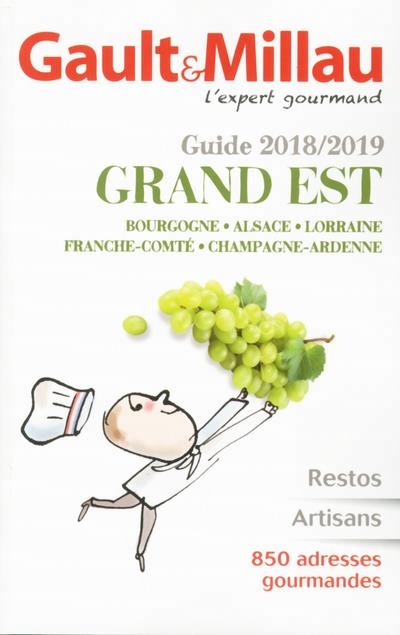 GUIDE GRAND EST 2018/2019 GAULT MILLAU GAULT MILLAU