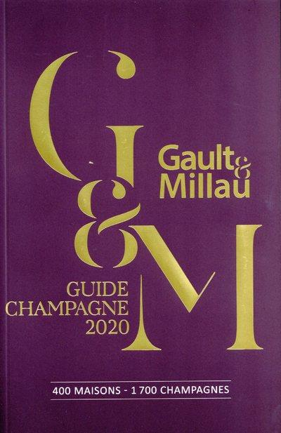 guide champagne (édition 2020)  GAULT MILLAU