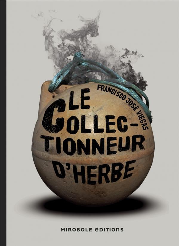 LE COLLECTIONNEUR D'HERBE