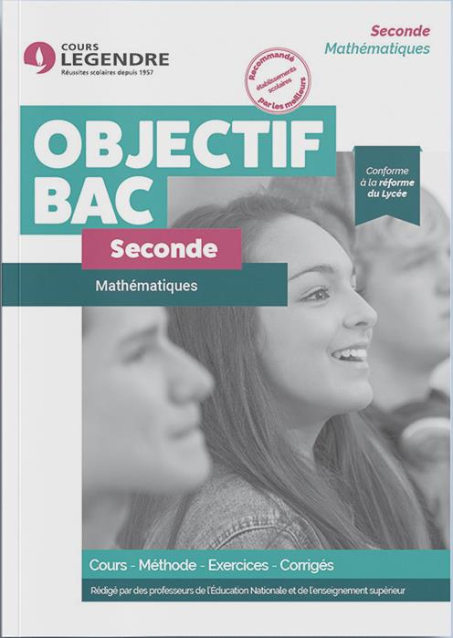 MATHEMATIQUES 2NDE - COURS METHODE EXERCICES CORRIGES