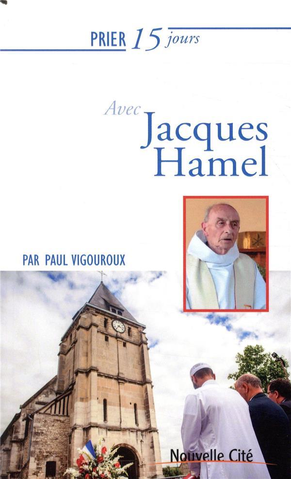 PRIER 15 JOURS AVEC LE PERE JACQUES HAMEL