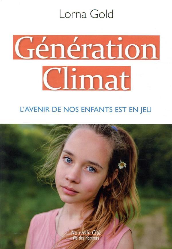 GENERATION CLIMAT  -  SE MOBILISER POUR L'AVENIR DE NOS ENFANTS