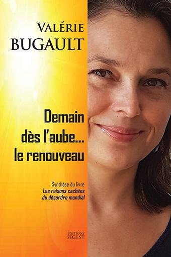 DEMAIN DES L'AUBE... LE RENOUVEAU BUGAULT VALERIE SIGEST