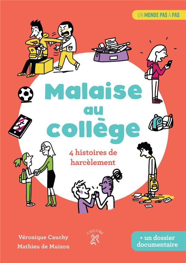 MALAISE AU COLLEGE  -  4 HISTOIRES DE HARCELEMENTS