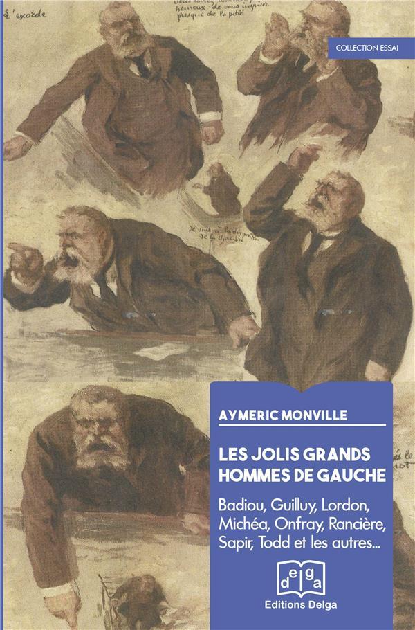 Les jolis hommes de la gauche Monville Aymeric Delga
