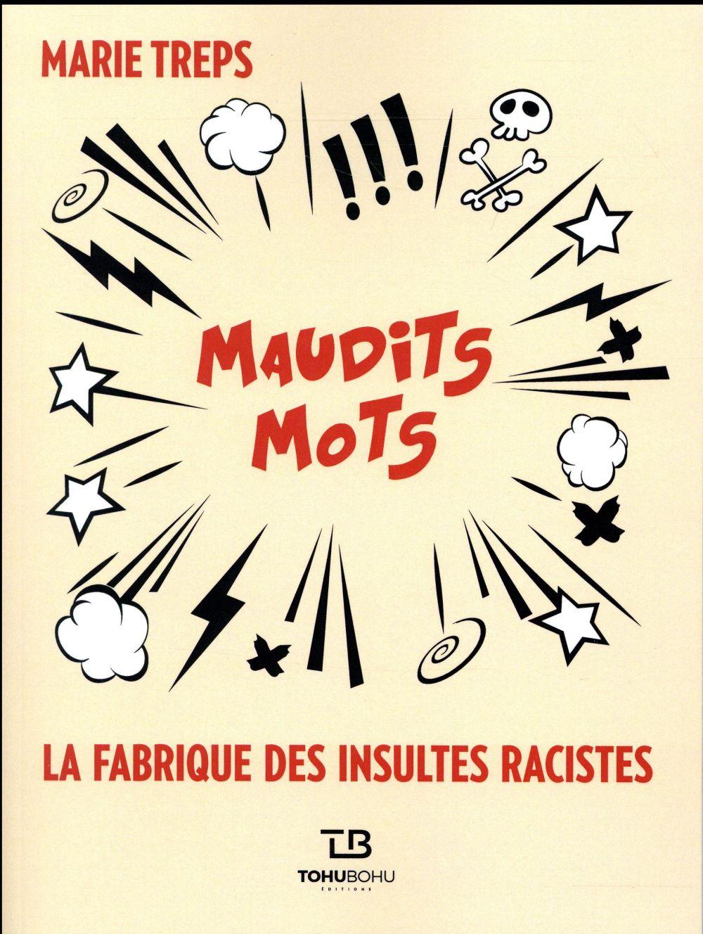 MAUDITS MOTS : LA FABRIQUE DES TREPS MARIE LIENART