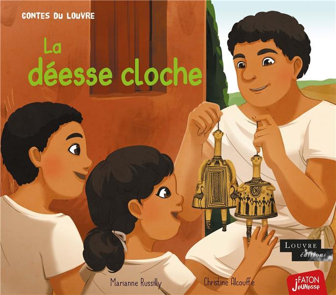 LA DEESSE CLOCHE RUSSILLY/ALCOUFFE FATON JEUNESSE