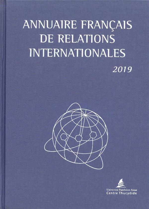 ANNUAIRE FRANCAIS DES RELATIONS INTERNATIONALES 2019