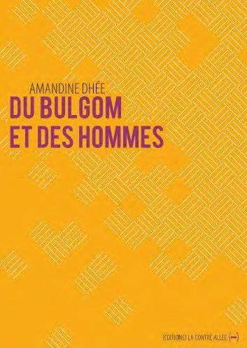 DU BULGOM ET DES HOMMES