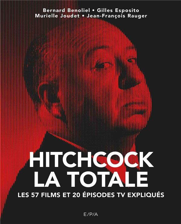 LA TOTALE  -  HITCHCOCK  -  LES 58 FILMS ET 20 EPISODES TV EXPLIQUES
