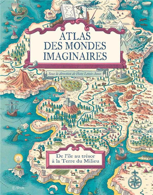 ATLAS DES MONDES IMAGINAIRES - LEWIS-JONES HUW EPA