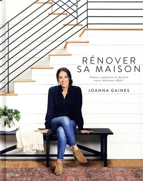 RENOVER SA MAISON - PENSEZ, OR XXX EPA