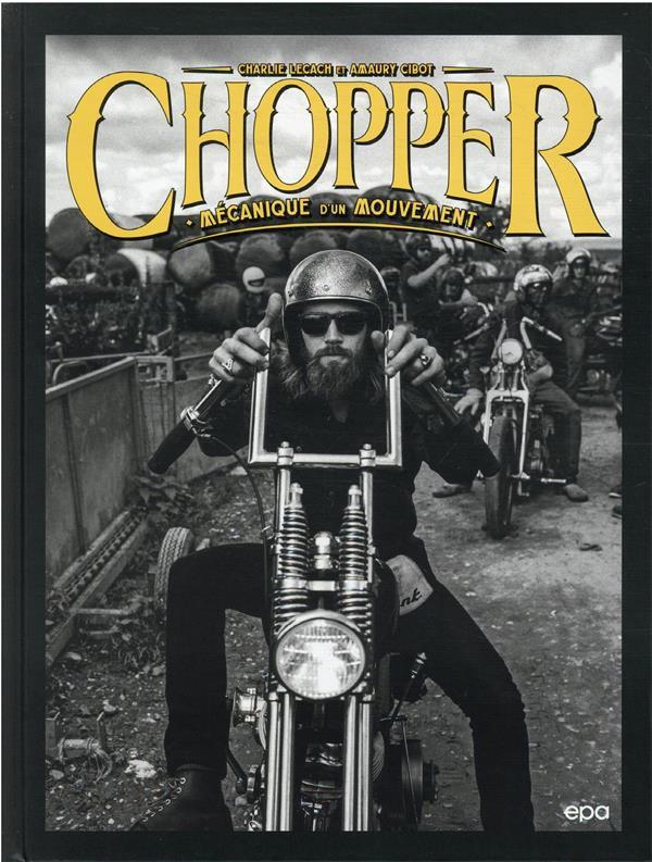 CHOPPER : MECANIQUE D'UN MOUVEMENT