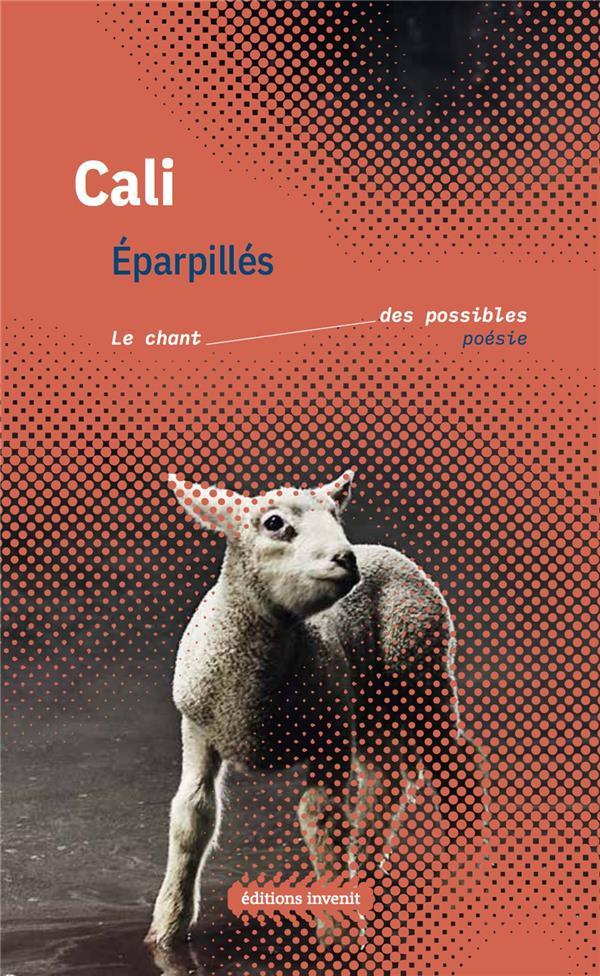 EPARPILLES, LE CHANT DES POSSIBLES CALI INVENIT