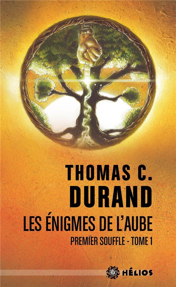 LES ENIGMES DE L'AUBE T.1  -  PREMIER SOUFFLE DURAND, THOMAS C. BADASS