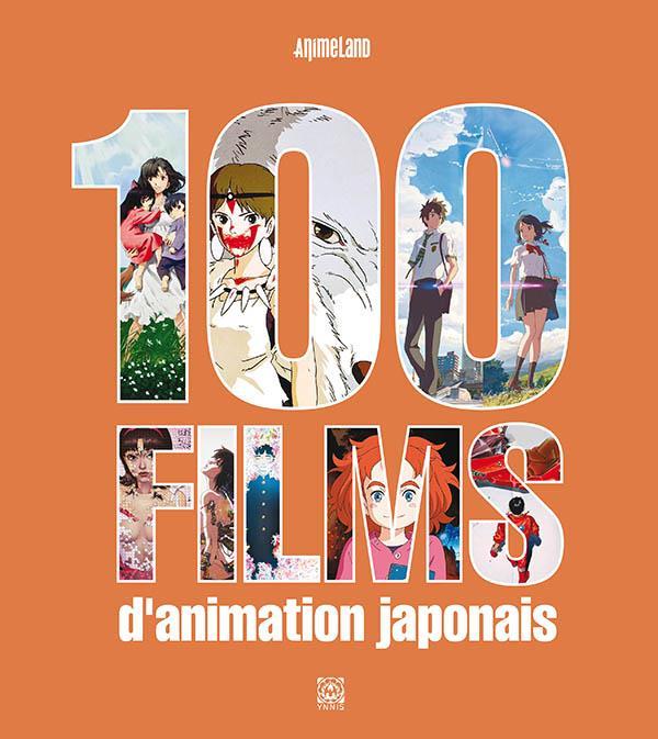 100 FILMS D'ANIMATION JAPONAIS XXX YNNIS