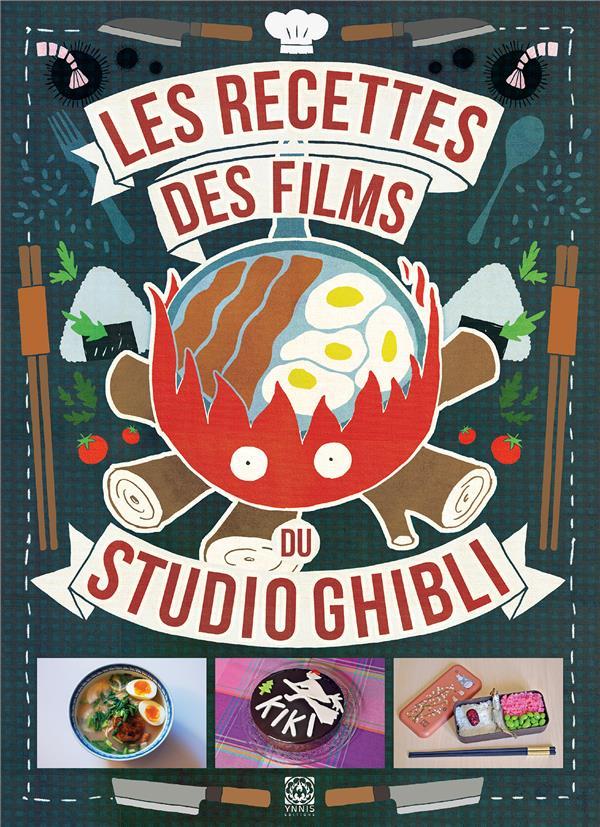 LES RECETTES DES FILMS DU STUDIO GHIBLI VO/THEVENON/CARTIER YNNIS