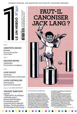 LE 1 N.350  -  FAUT-IL CANONISER JACK LANG ? LE 1 NC