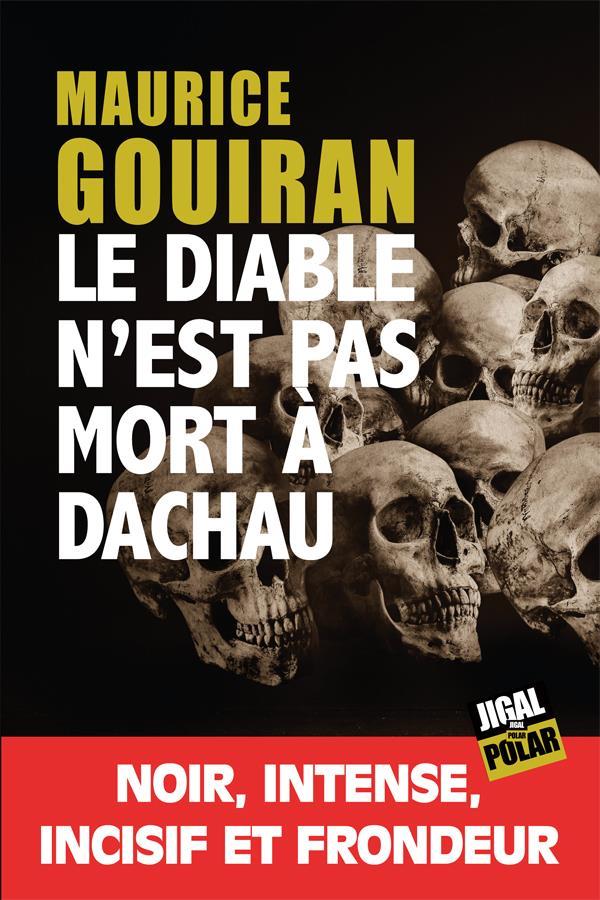 LE DIABLE N-EST PAS MORT A DAC GOUIRAN MAURICE JIGAL