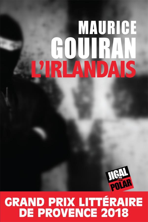 L-IRLANDAIS GOUIRAN MAURICE JIGAL