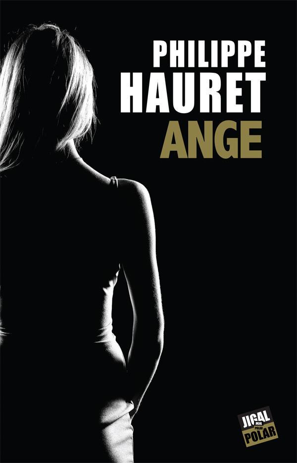 ANGE HAURET PHILIPPE JIGAL