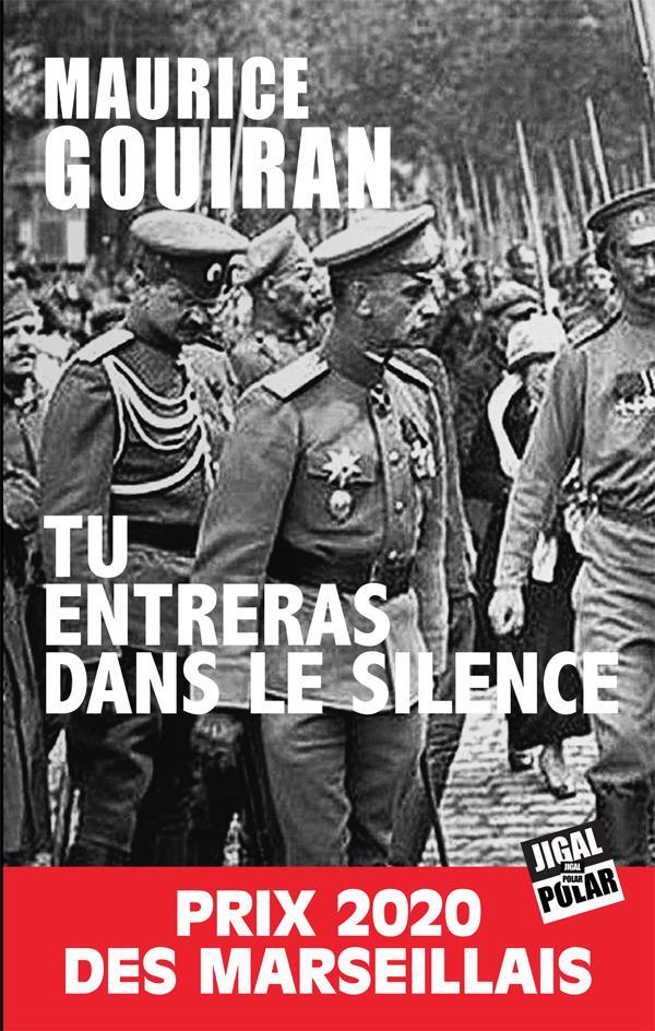TU ENTRERAS DANS LE SILENCE GOUIRAN, MAURICE JIGAL