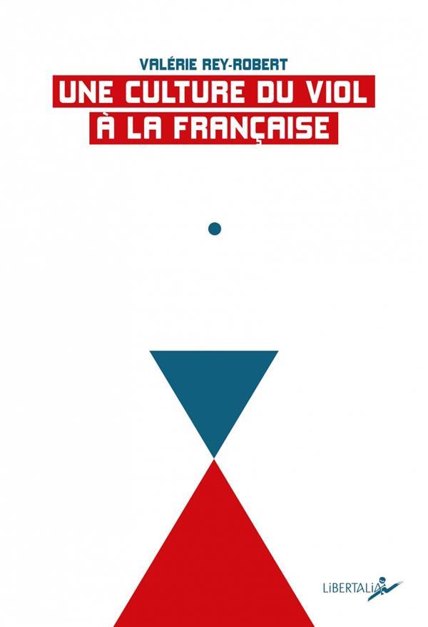 UNE CULTURE DU VIOL A LA FRANCAISE