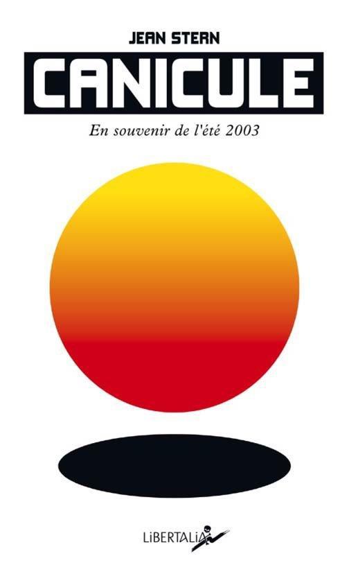 CANICULE  -  EN SOUVENIR DE L'ETE 2003